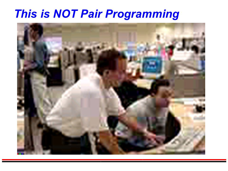 This is NOT Pair Programming