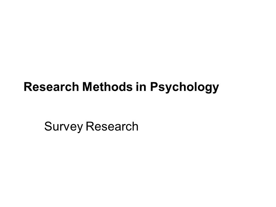 © 2009 by The McGraw-Hill Companies, Inc. Research Methods in Psychology Survey Research