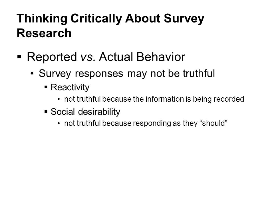 © 2009 by The McGraw-Hill Companies, Inc. Thinking Critically About Survey Research  Reported vs.