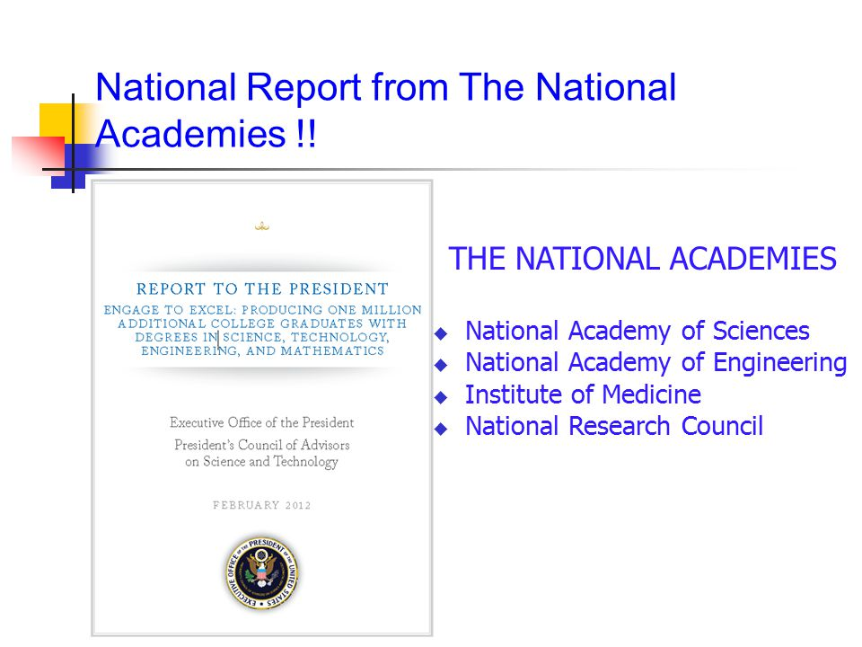 National Report from The National Academies !.