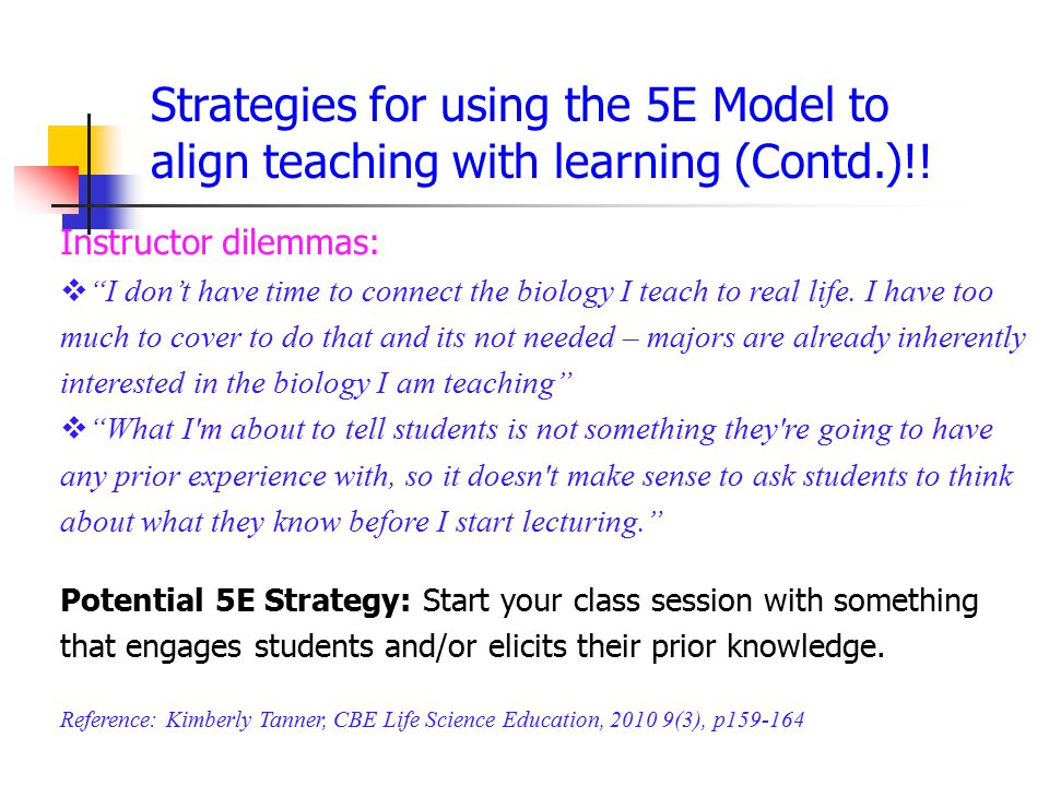 Strategies for using the 5E Model to align teaching with learning (Contd.)!.