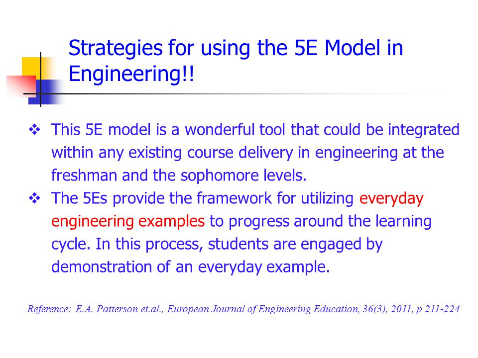 Strategies for using the 5E Model in Engineering!.