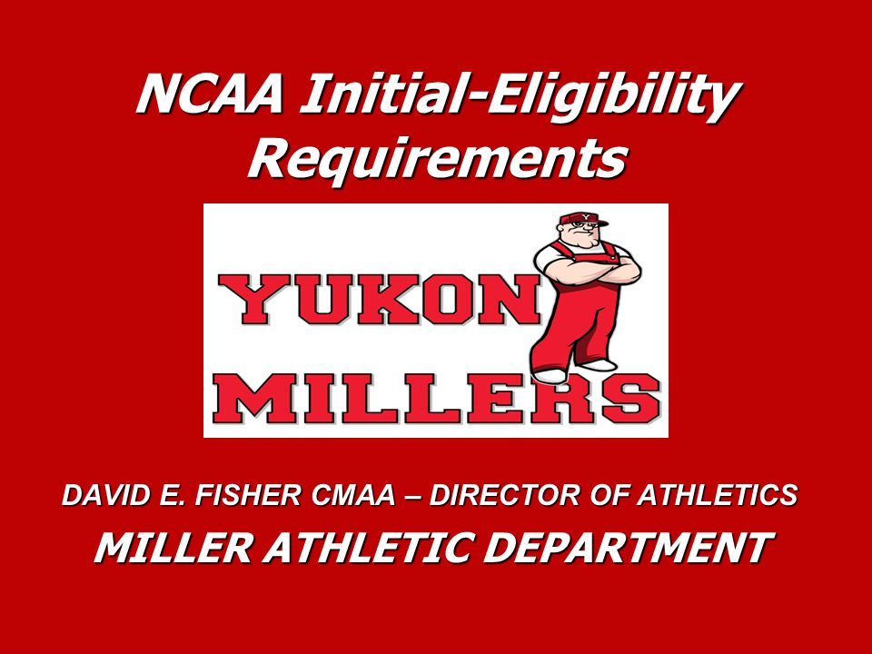 NCAA Eligibility Center Registration Process NCAA Eligibility Center certifies the Initial-Eligibility (academic) status for all freshman student-athletes at the Division I & II level.