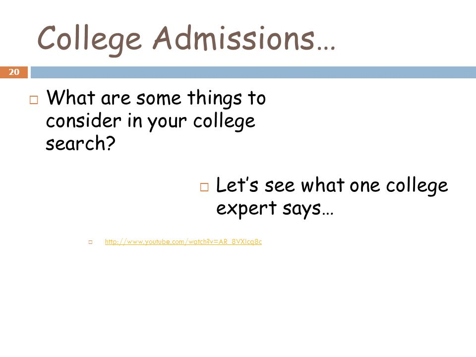 College Admissions…  What are some things to consider in your college search.