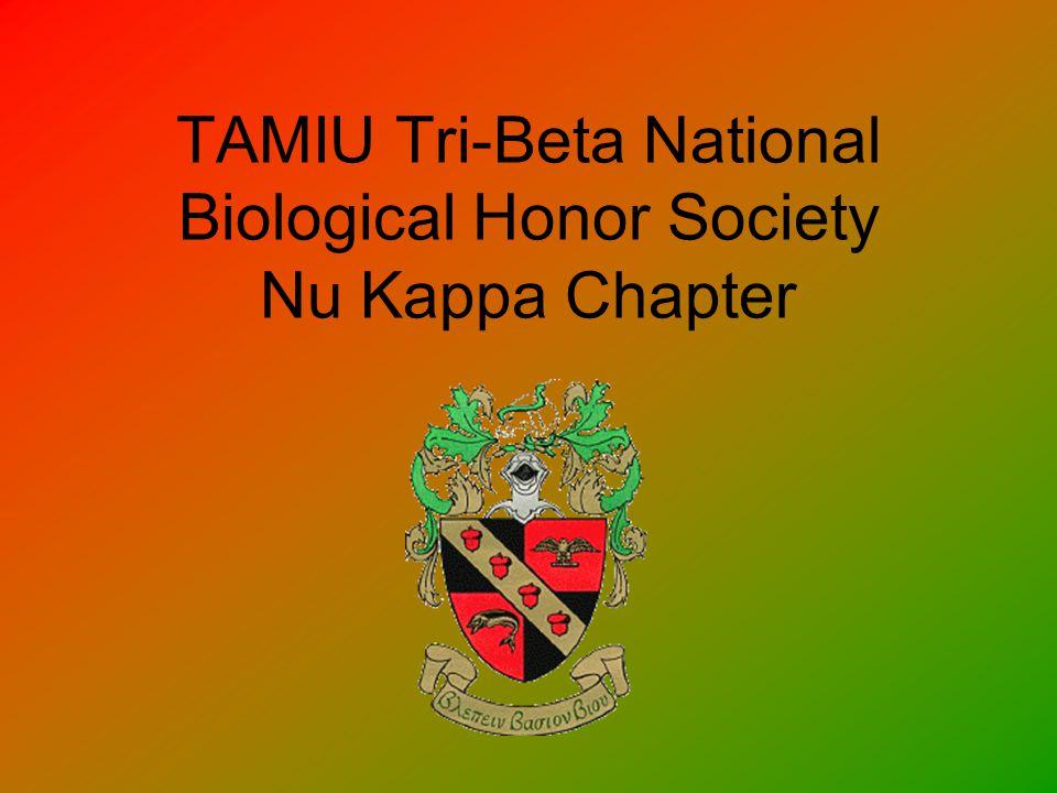 TAMIU Tri-Beta National Biological Honor Society Nu Kappa Chapter