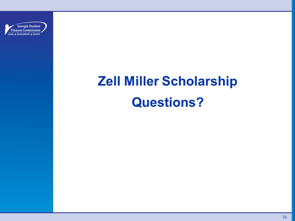34 Zell Miller Scholarship Questions