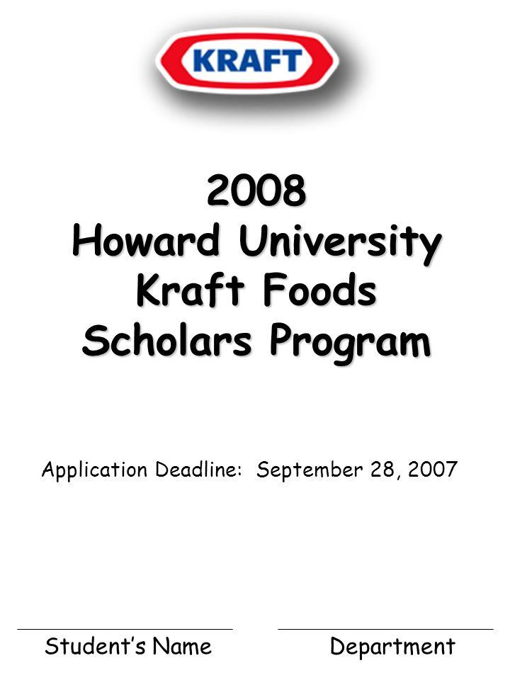 The Kraft Foods Howard University Recruiting Team announces the availability of the Howard University Kraft Foods Scholars Program.