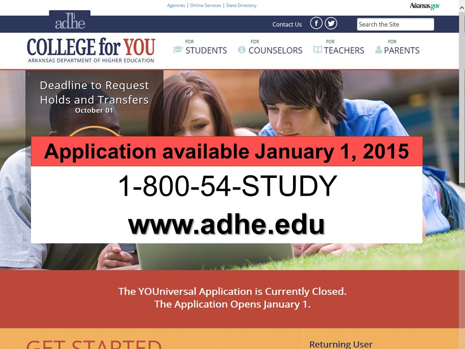 STUDYwww.adhe.edu Application available January 1, 2015