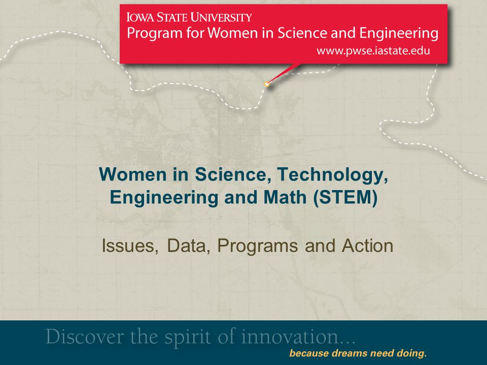 Women in Science, Technology, Engineering and Math (STEM) Issues, Data, Programs and Action