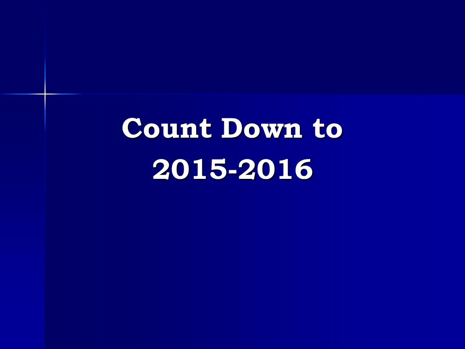 Count Down to 2015-2016
