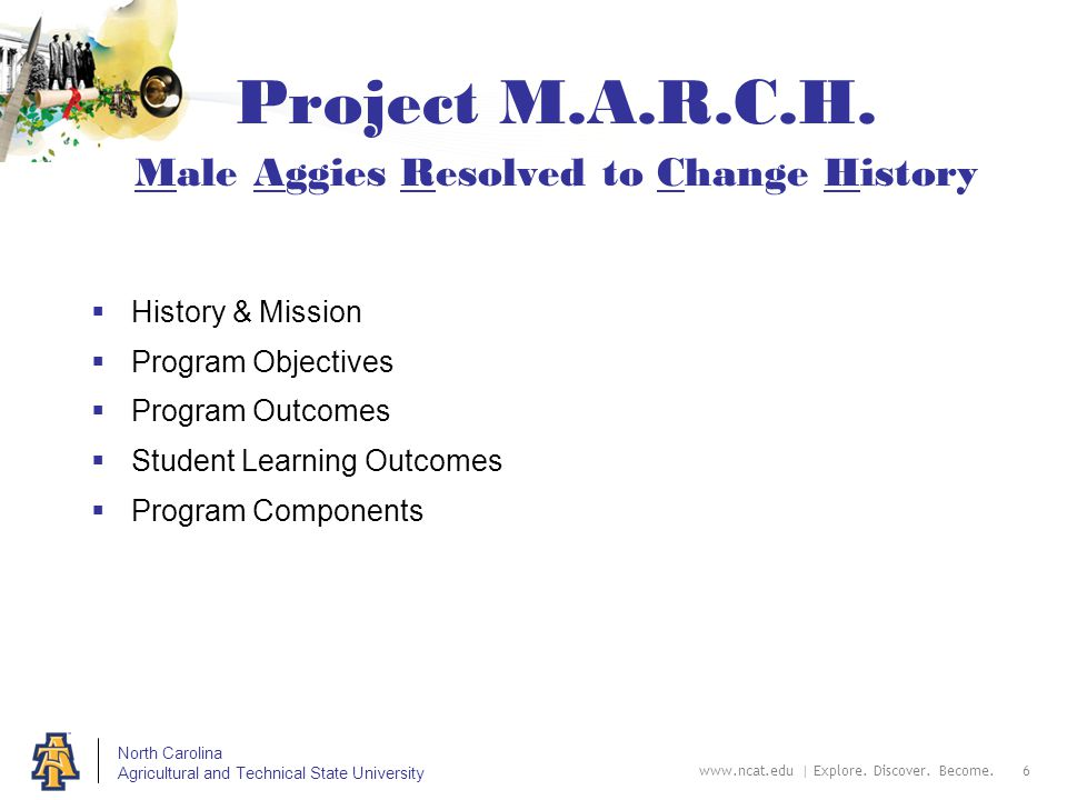 North Carolina Agricultural and Technical State University Project M.A.R.C.H.