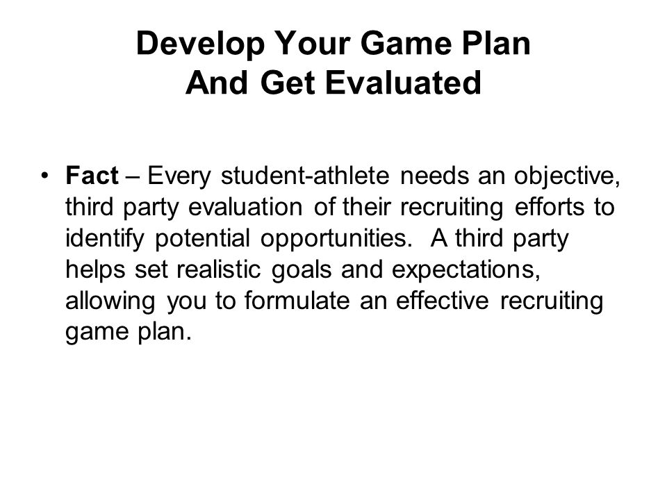 Fact – Every student-athlete needs an objective, third party evaluation of their recruiting efforts to identify potential opportunities.