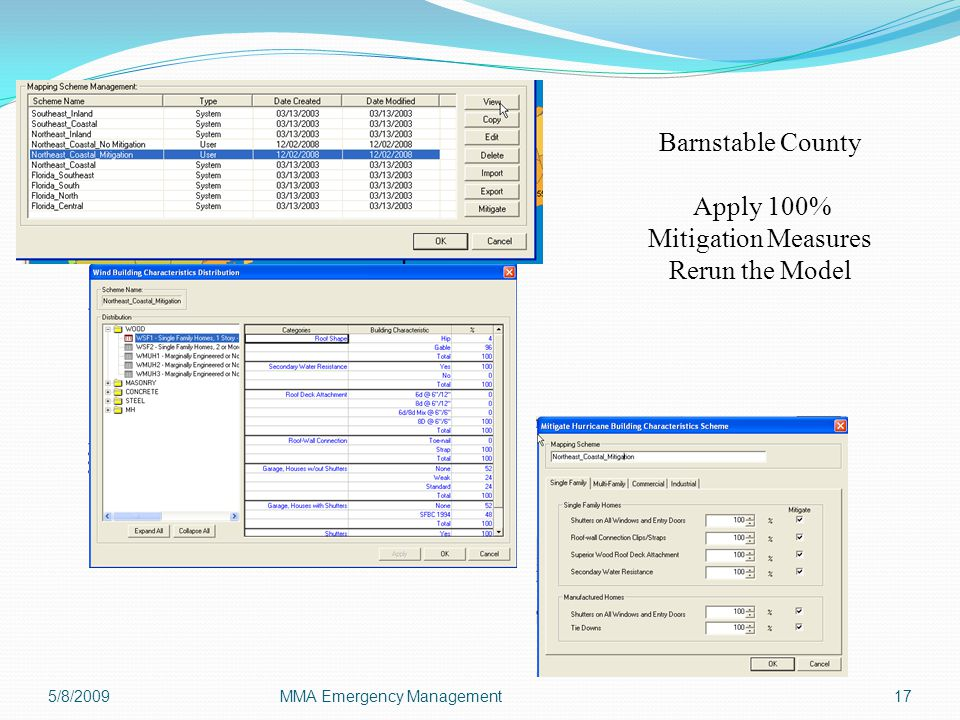 5/8/2009MMA Emergency Management17 Barnstable County Apply 100% Mitigation Measures Rerun the Model