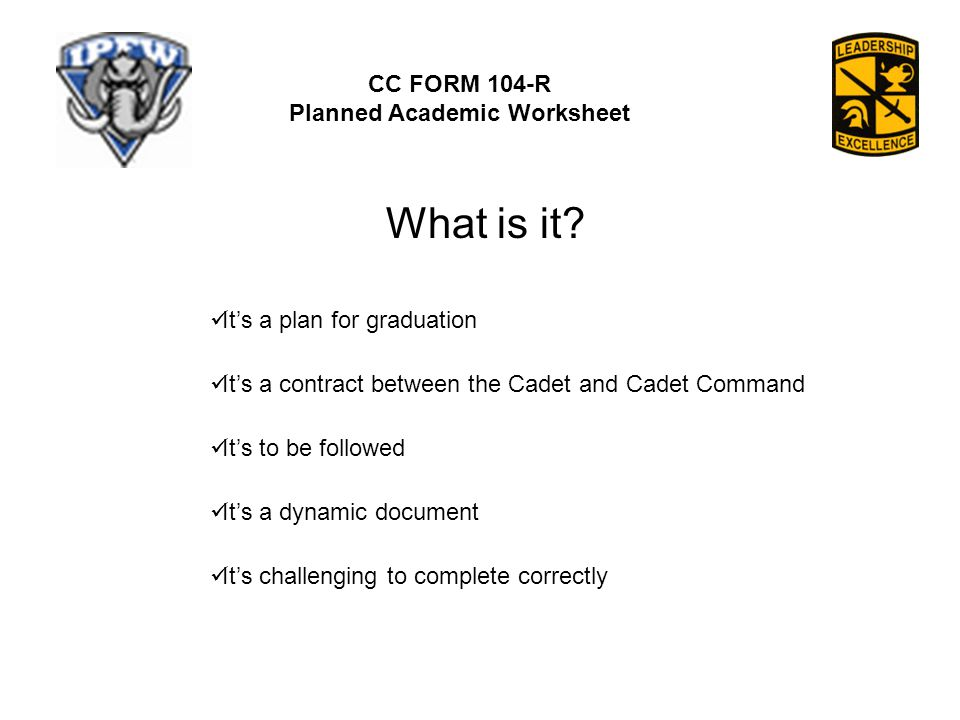 CC FORM 104-R Planned Academic Worksheet What is it.