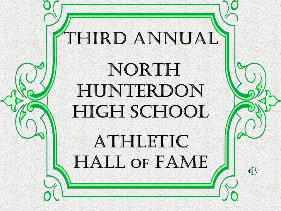 THIRD Annual North Hunterdon High School Athletic Hall of Fame