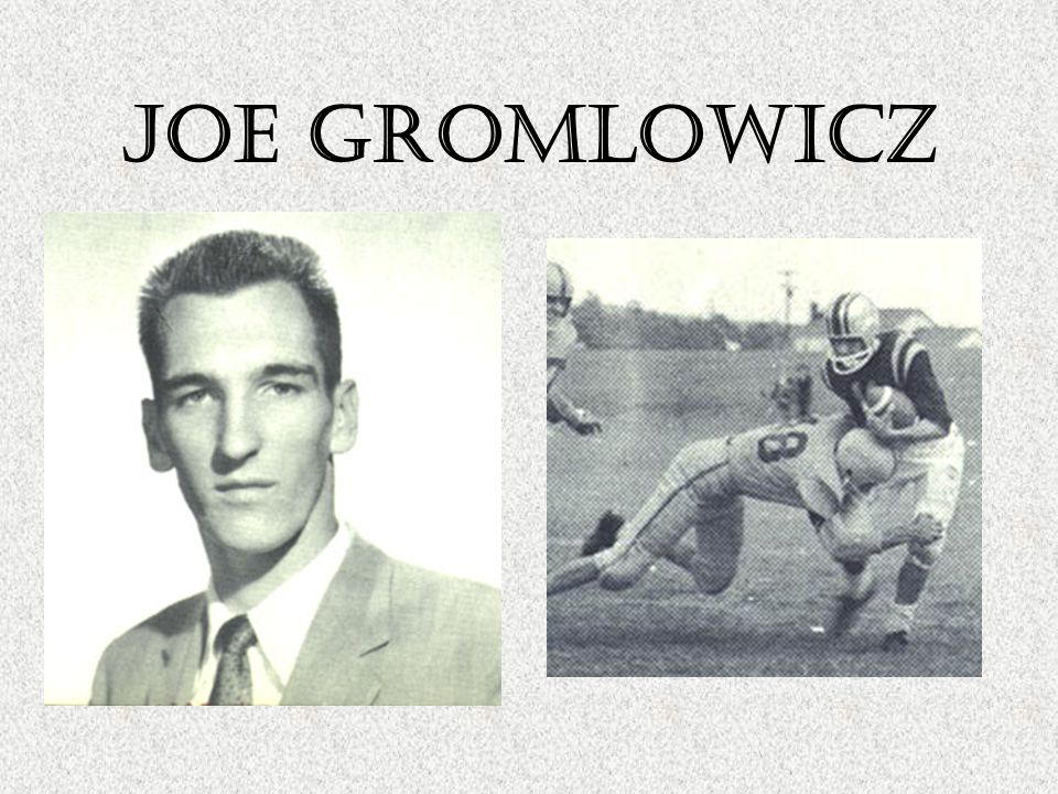 """Joe Gromlowicz Football 2-way Starter All-County 1958 Co-Captain Basketball North Central Jersey League """"Dream Team"""" 30 pts. in a game- 8 in final 45"""