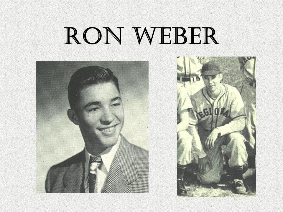 RON WEBER Baseball 1 st No-Hitter in North history All-State All-County Football