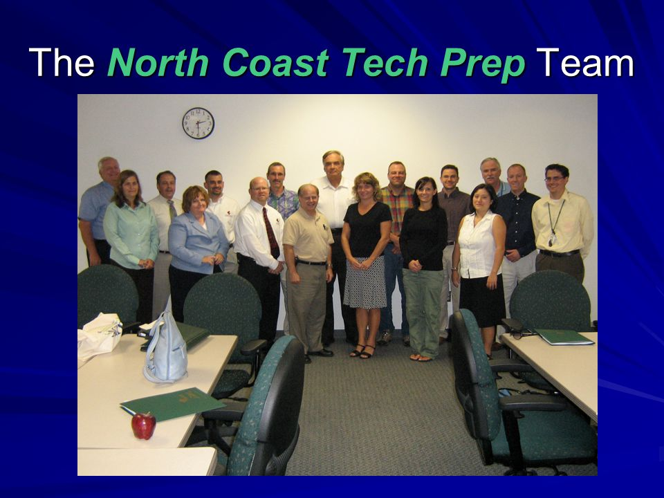 The North Coast Tech Prep Team