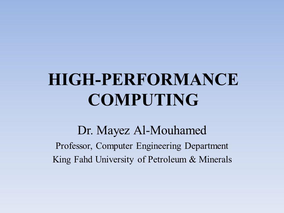 HIGH-PERFORMANCE COMPUTING Dr.