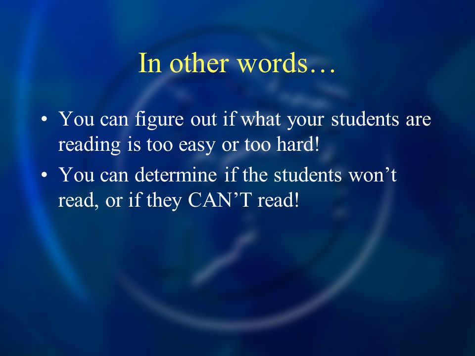 In other words… You can figure out if what your students are reading is too easy or too hard! You can determine if the students won't read, or if they