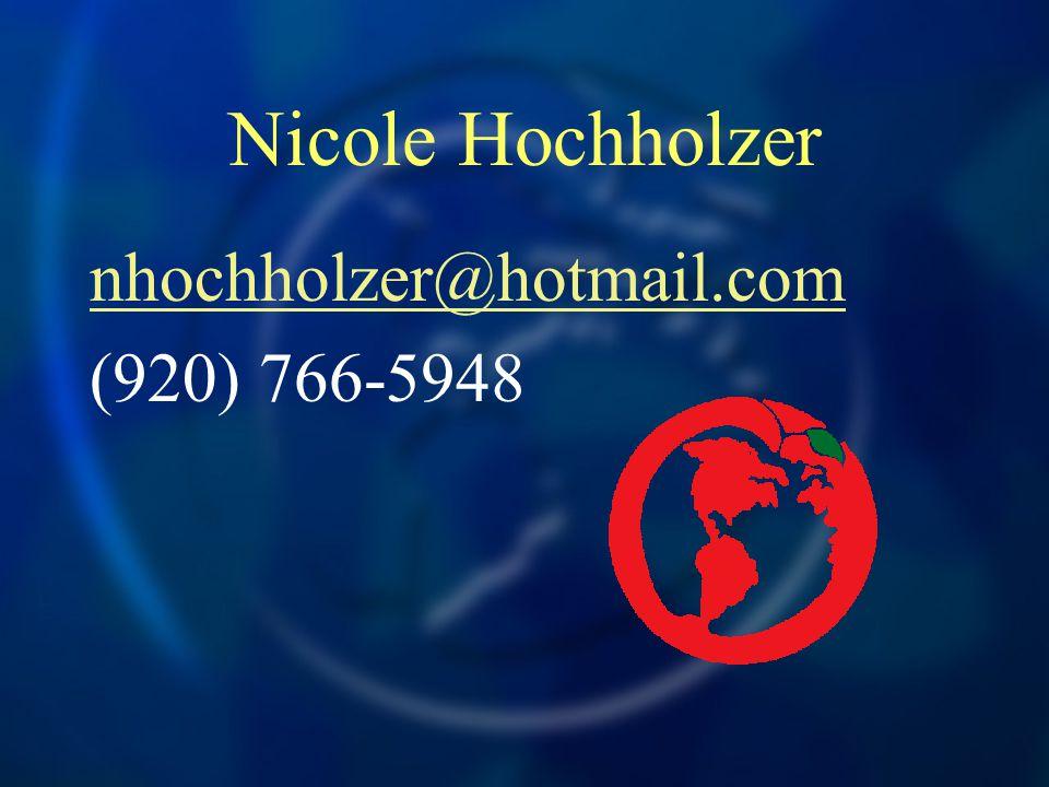 Nicole Hochholzer nhochholzer@hotmail.com (920) 766-5948
