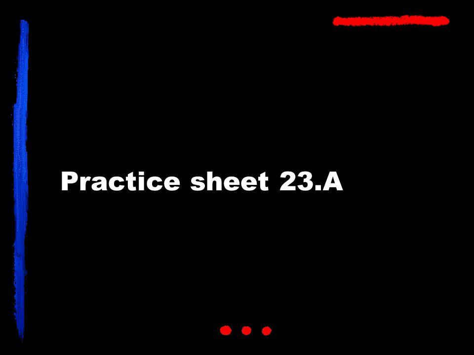 Practice sheet 23.A
