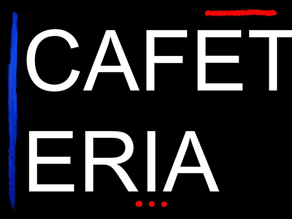 CAFET ERIA