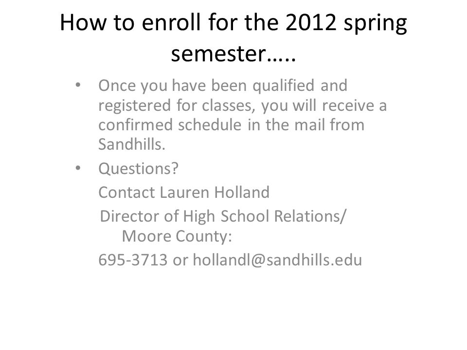 How to enroll for the 2012 spring semester…..