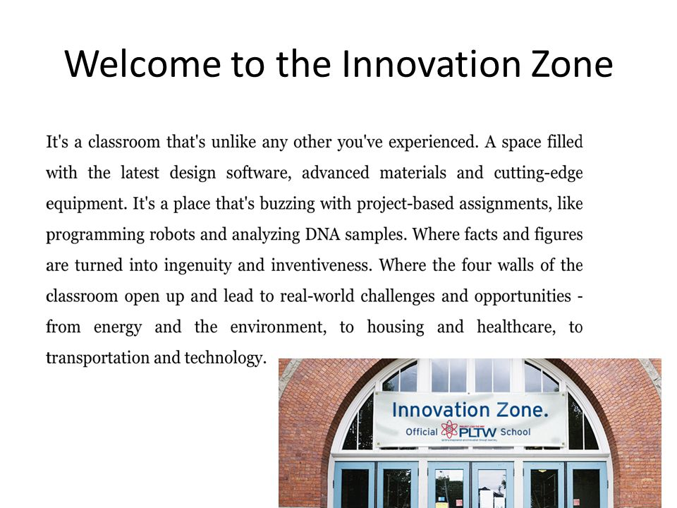 Welcome to the Innovation Zone