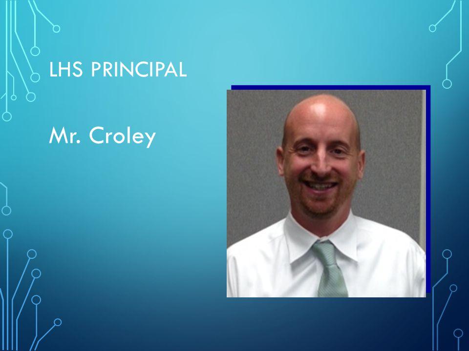 LHS PRINCIPAL Mr. Croley