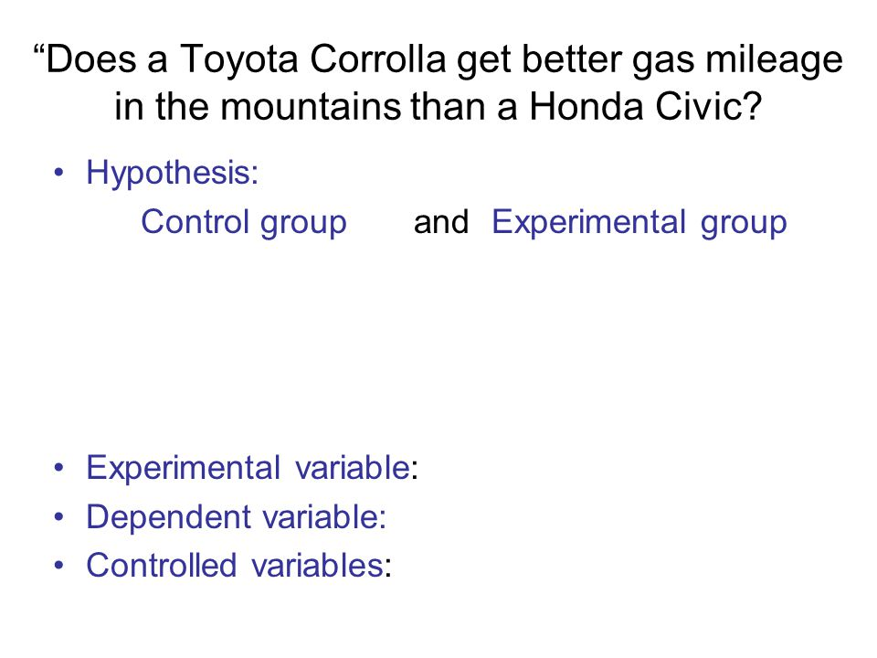 Does a Toyota Corrolla get better gas mileage in the mountains than a Honda Civic.