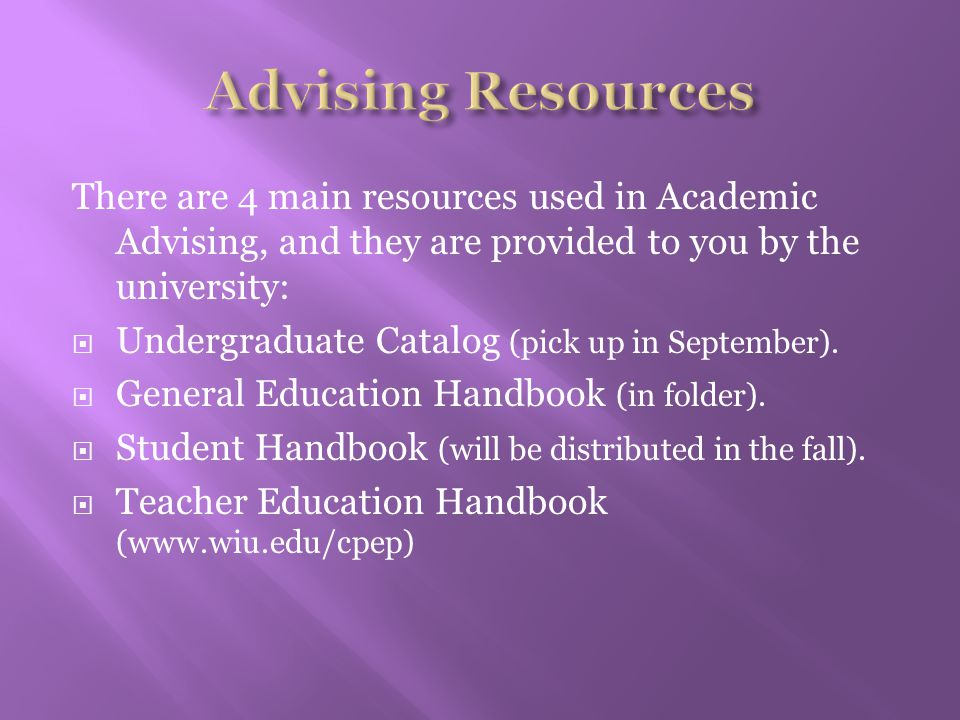 There are 4 main resources used in Academic Advising, and they are provided to you by the university:  Undergraduate Catalog (pick up in September).