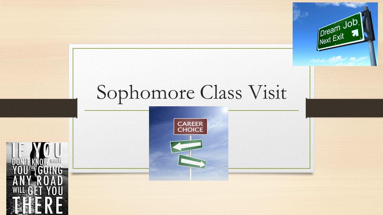 Sophomore Class Visit