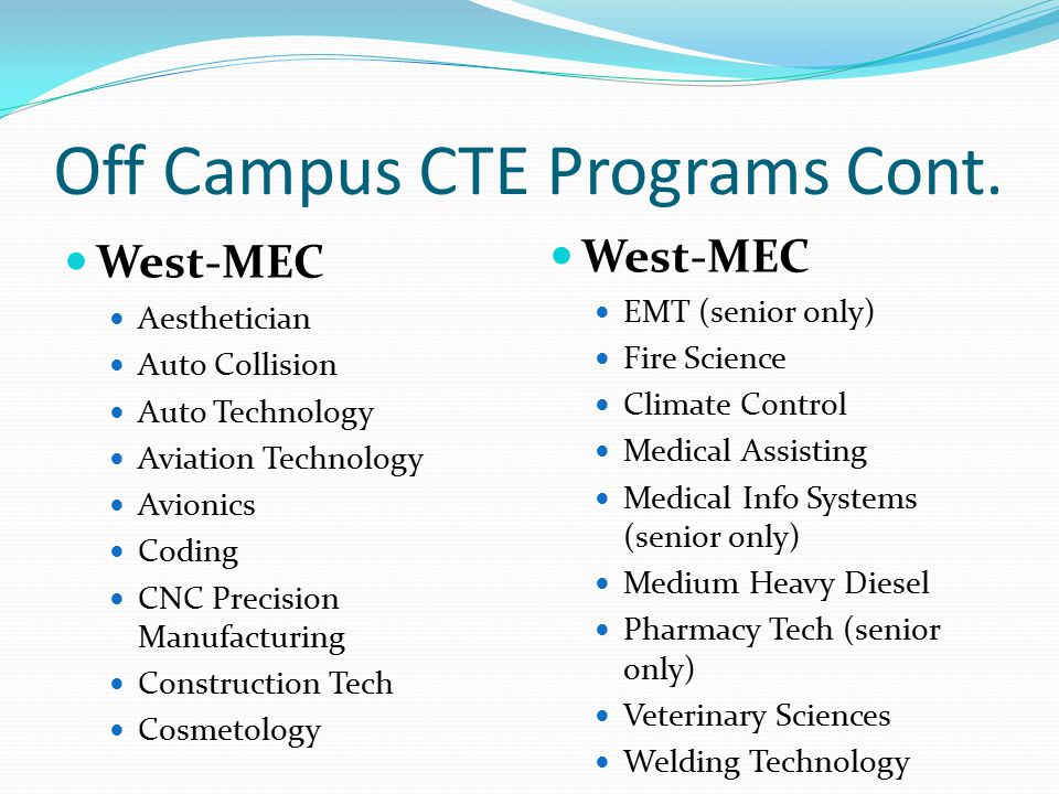 West-MEC West-mec.org Open houses – each campus will host an open house check website for dates and times Programs are competitive and require an application