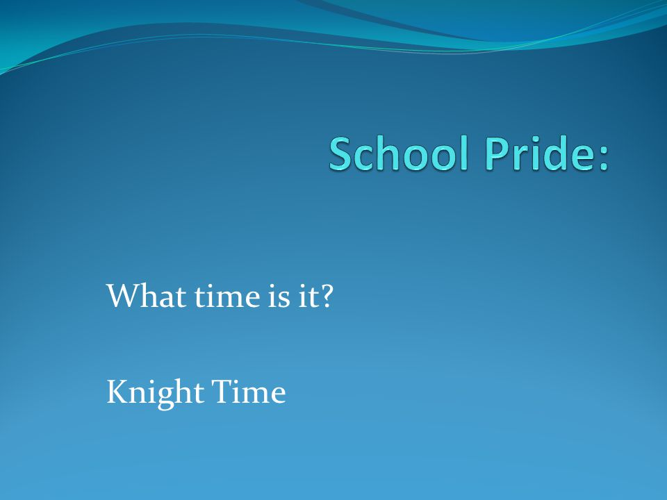 What time is it Knight Time