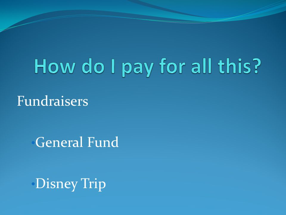 Fundraisers General Fund Disney Trip