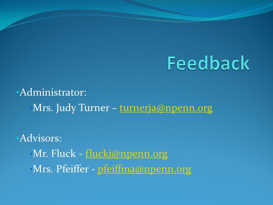 Administrator: Mrs.Judy Turner – turnerja@npenn.orgturnerja@npenn.org Advisors: Mr.