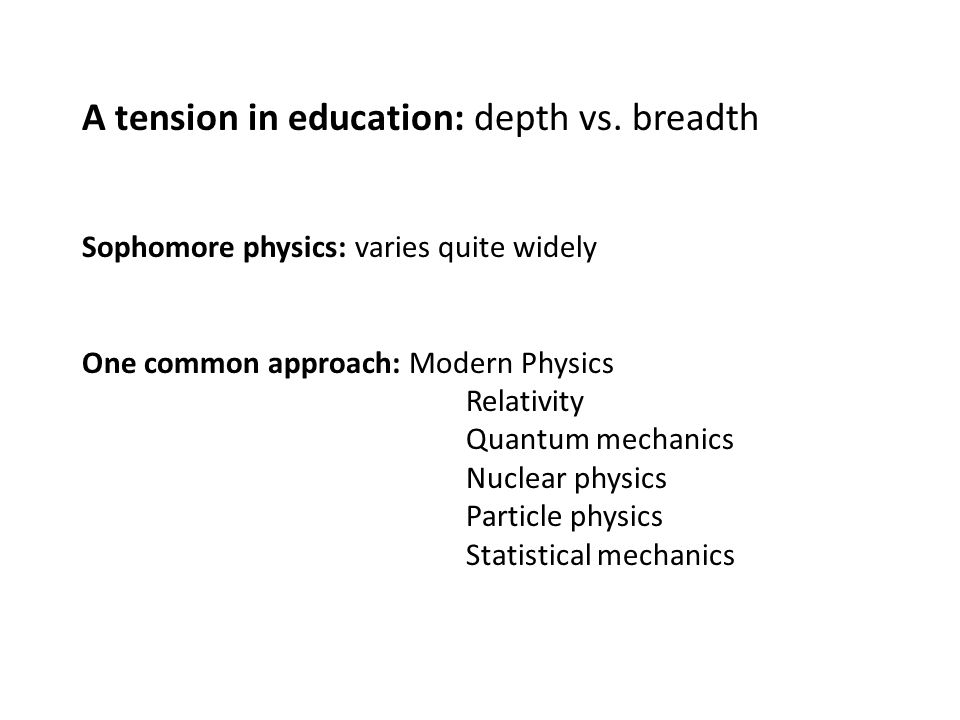 A tension in education: depth vs.