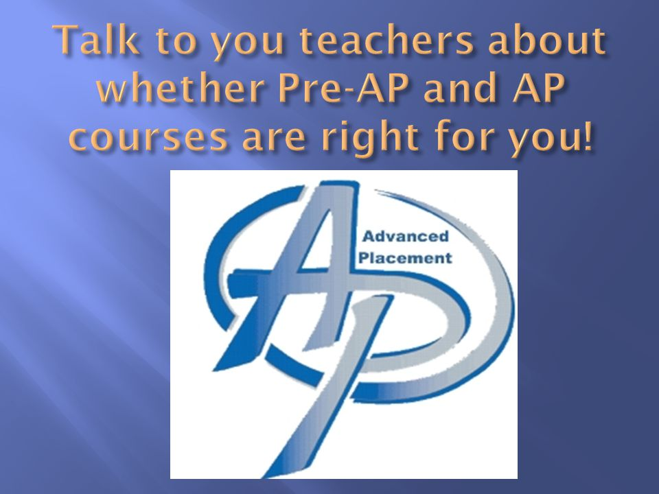CHOOSE YOUR CLASSES CAREFULLY! Schedule Changes and teacher requests WILL NOT be accommodated!