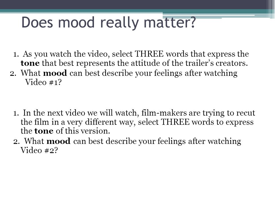 Does mood really matter.1.