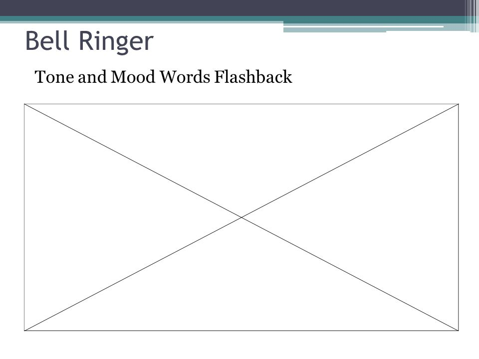 Bell Ringer Tone and Mood Words Flashback