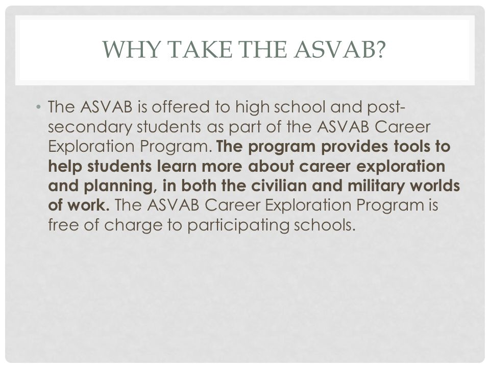 WHY TAKE THE ASVAB.