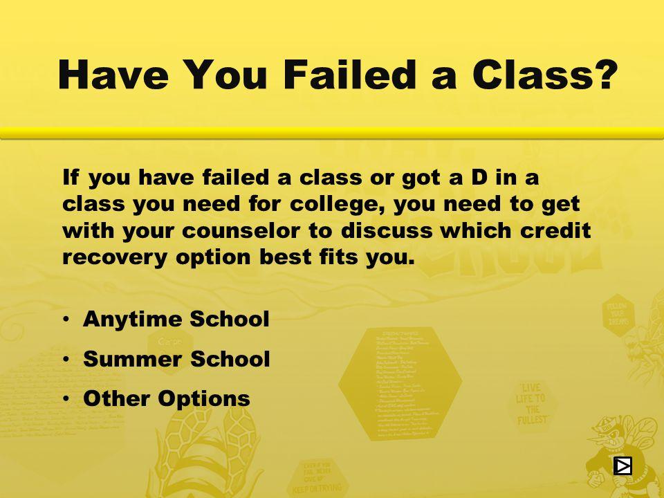 Have You Failed a Class.