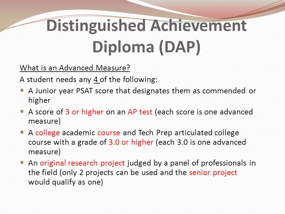 Distinguished Achievement Diploma (DAP) What is an Advanced Measure.