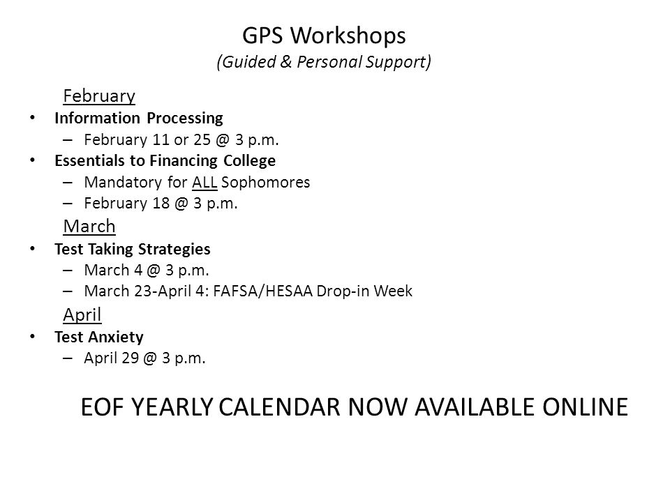GPS Workshops (Guided & Personal Support) February Information Processing – February 11 or 25 @ 3 p.m.