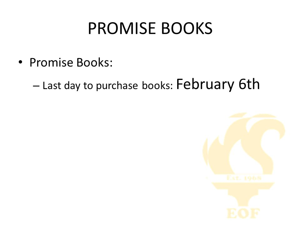 PROMISE BOOKS Promise Books: – Last day to purchase books: February 6th
