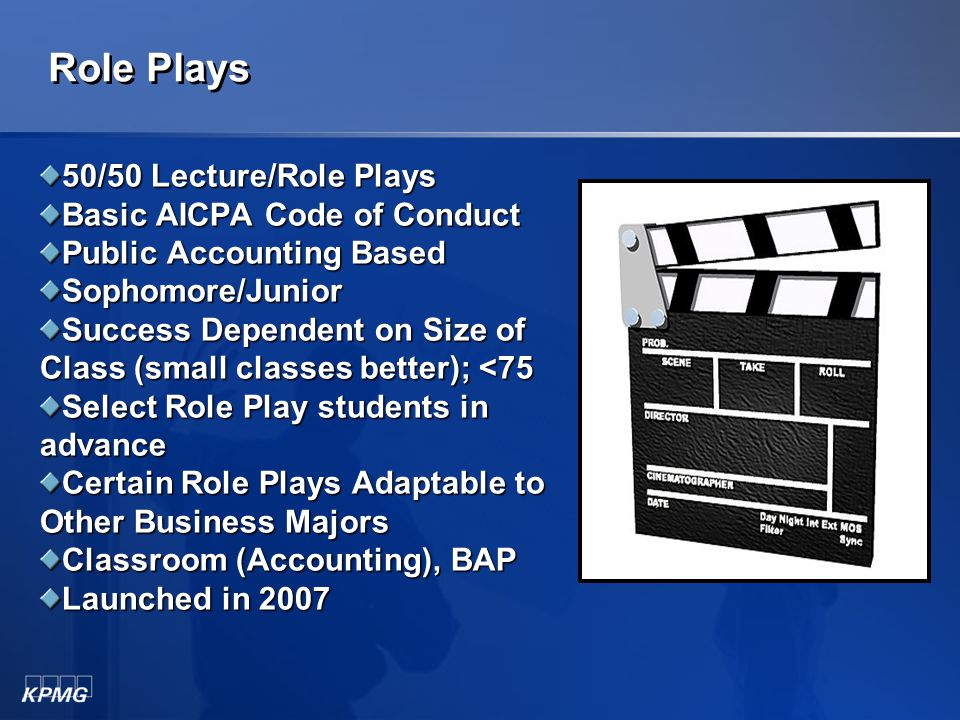 "Video Dilemmas No lecture KPMG Proprietary Public Accounting Based Sophomore/Junior/Senior Success Dependent on Instructor (""what if"" scenarios) Modul"