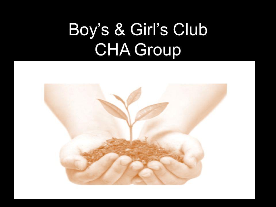 Boy's & Girl's Club CHA Group