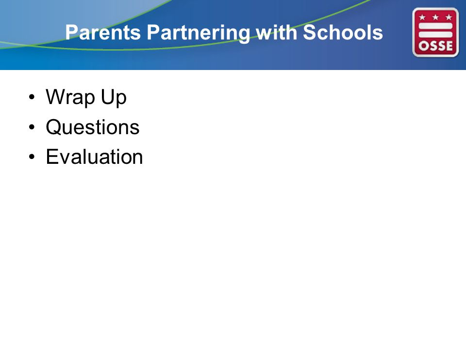 Parents Partnering with Schools Wrap Up Questions Evaluation