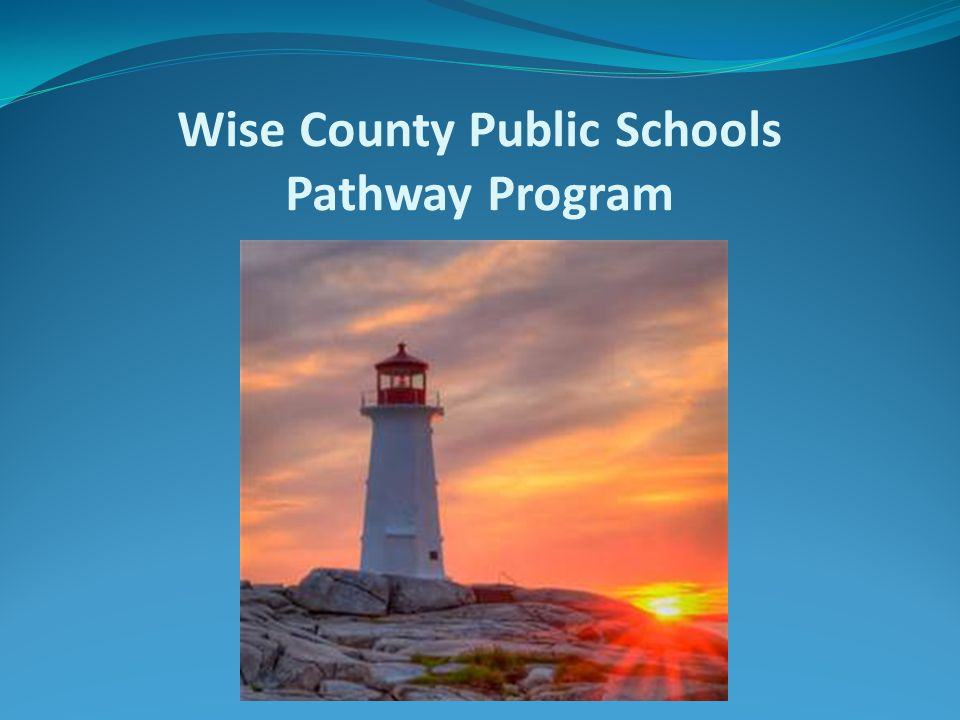 Wise County Public Schools Pathway Program